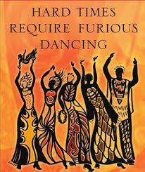 hard times furious dance
